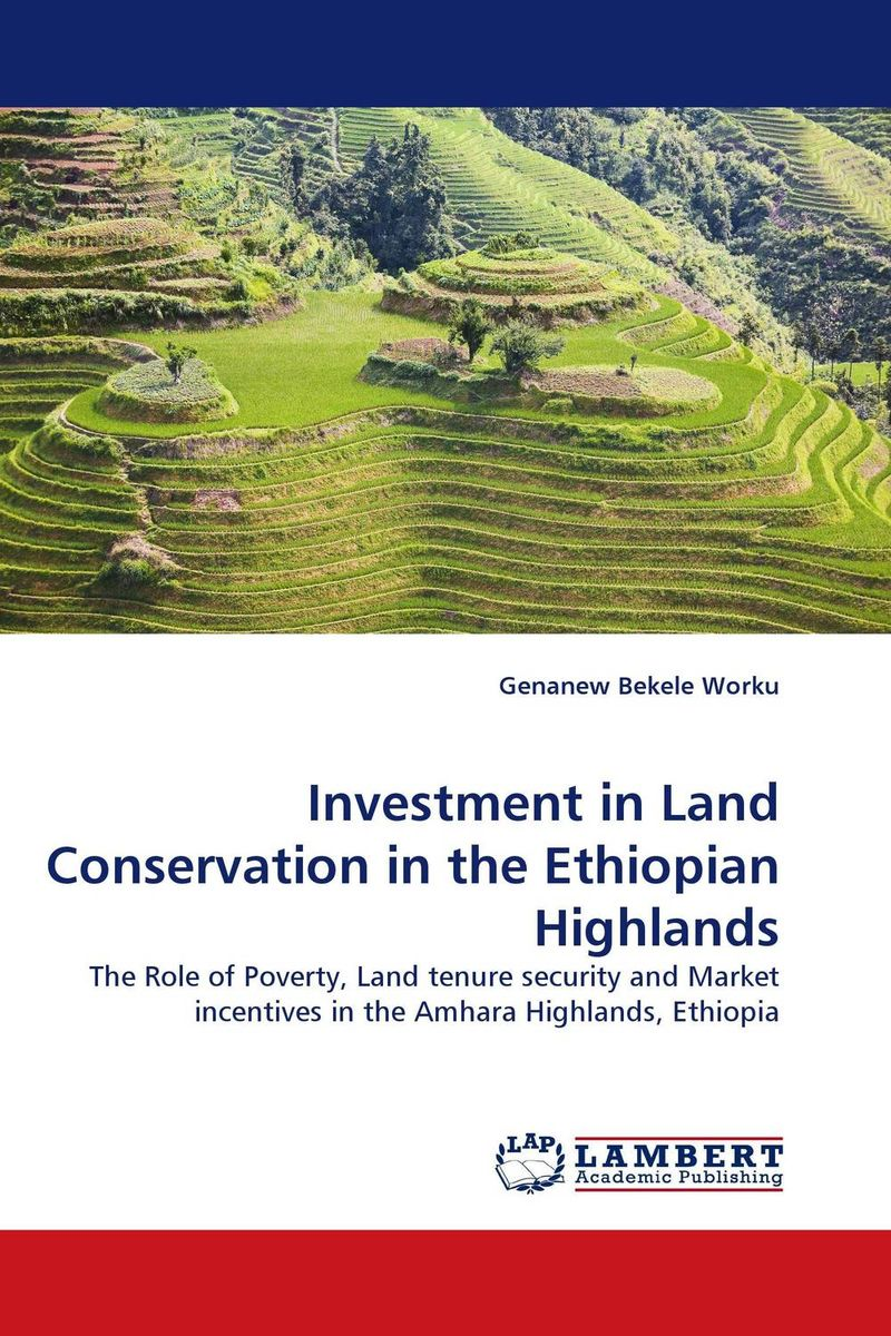 Investment in Land Conservation in the Ethiopian Highlands arcade ndoricimpa inflation output growth and their uncertainties in south africa empirical evidence from an asymmetric multivariate garch m model