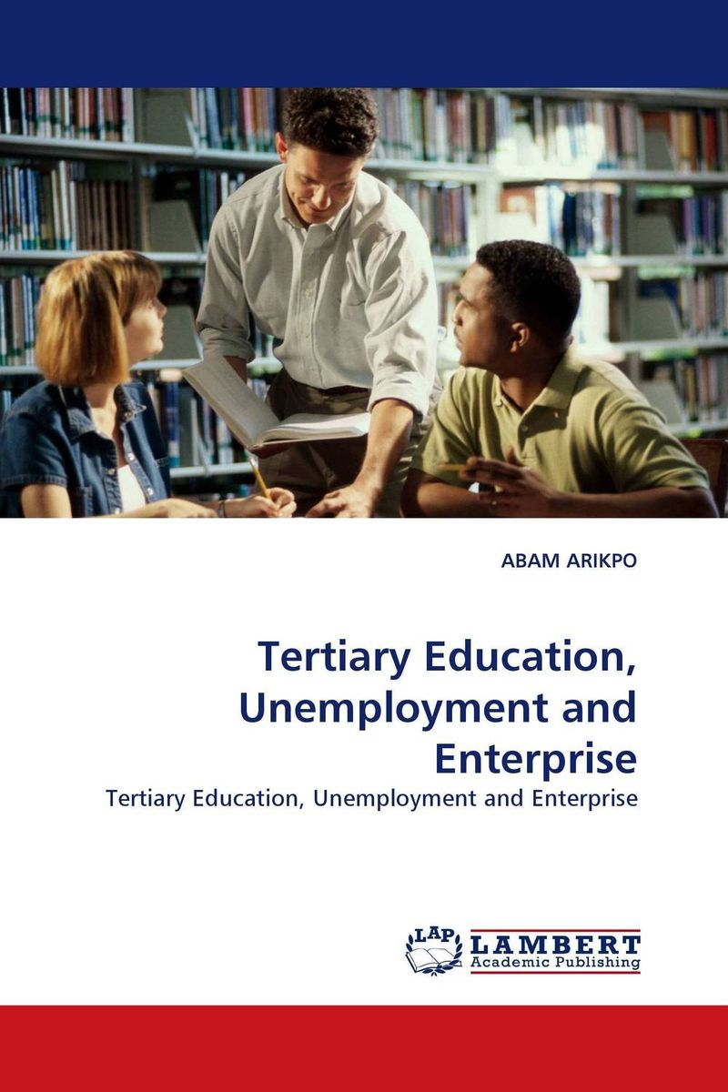 Tertiary Education Unemployment and Enterprise