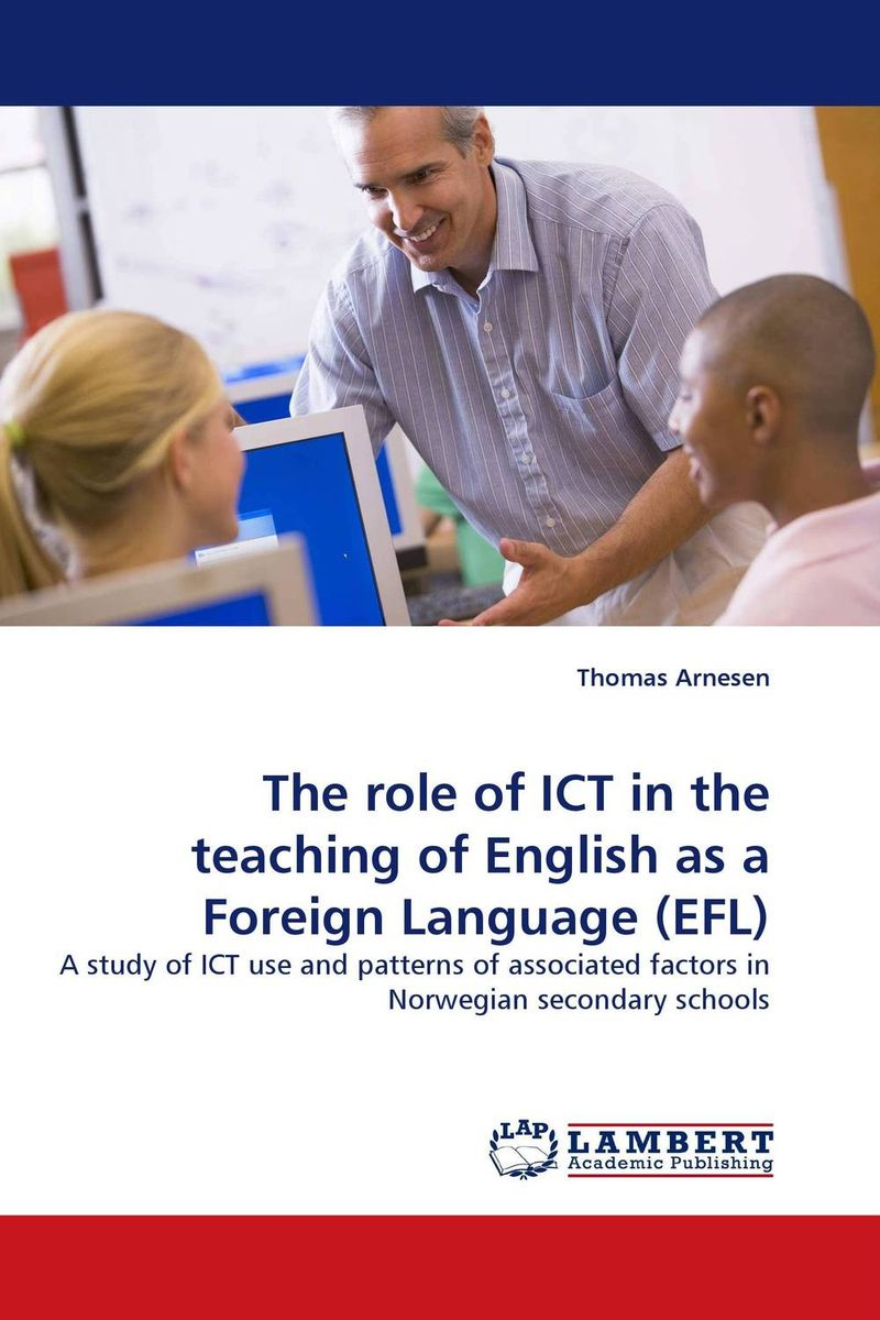 The role of ICT in the teaching of English as a Foreign Language (EFL) the use of ict for learning at dinaledi school in the limpopo province