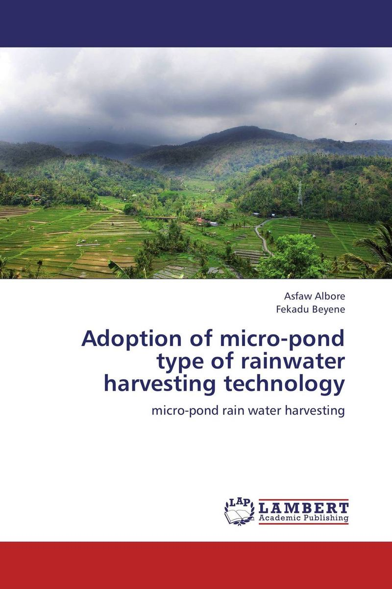 Adoption of micro-pond type of rainwater harvesting technology farm level adoption of water system innovations in semi arid areas
