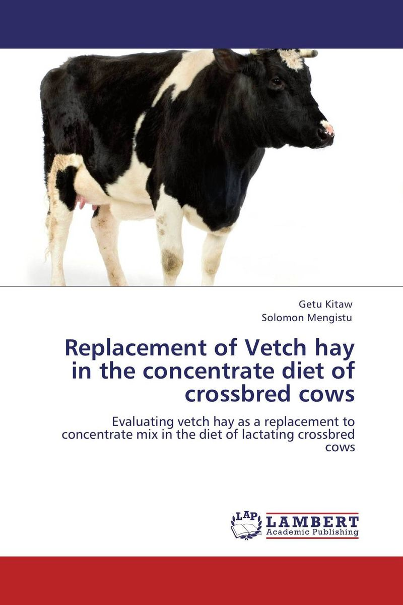 Replacement of Vetch hay in the concentrate diet of crossbred cows current fertility status in cattle of mini dairy farms