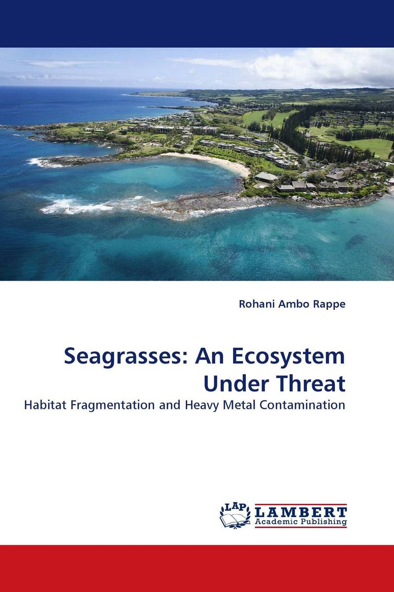 Seagrasses: An Ecosystem Under Threat