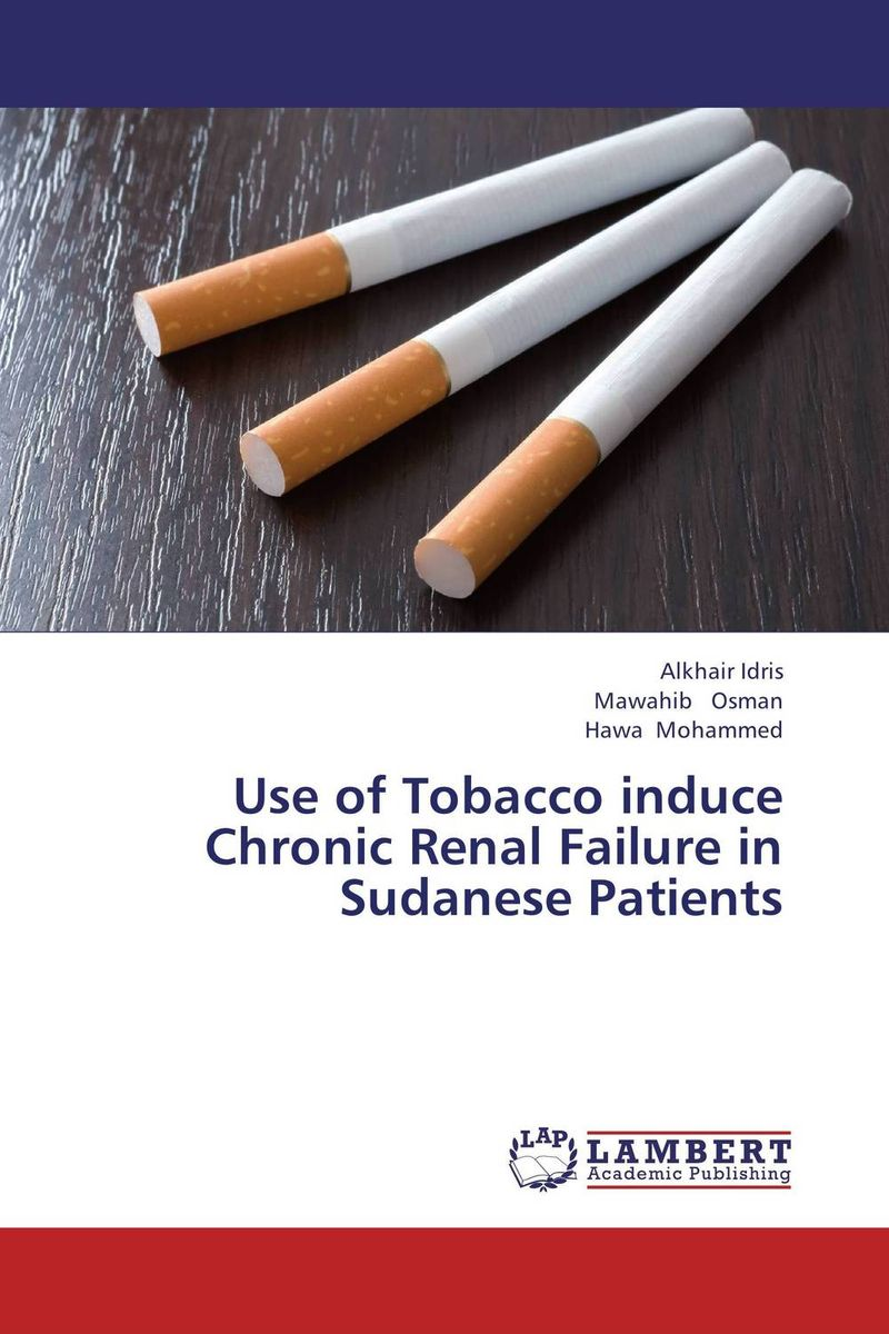 Use of Tobacco induce Chronic Renal Failure in Sudanese Patients lysaght contributions to nephrology – disputed issues in renal failure therapy