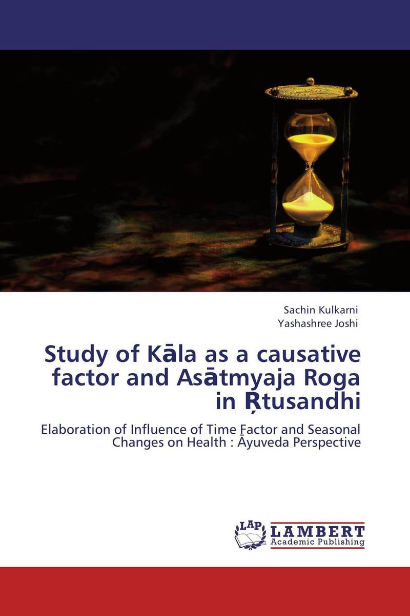 Study of Kala as a causative factor and Asatmyaja Roga in Rtusandhi a study of the religio political thought of abdurrahman wahid