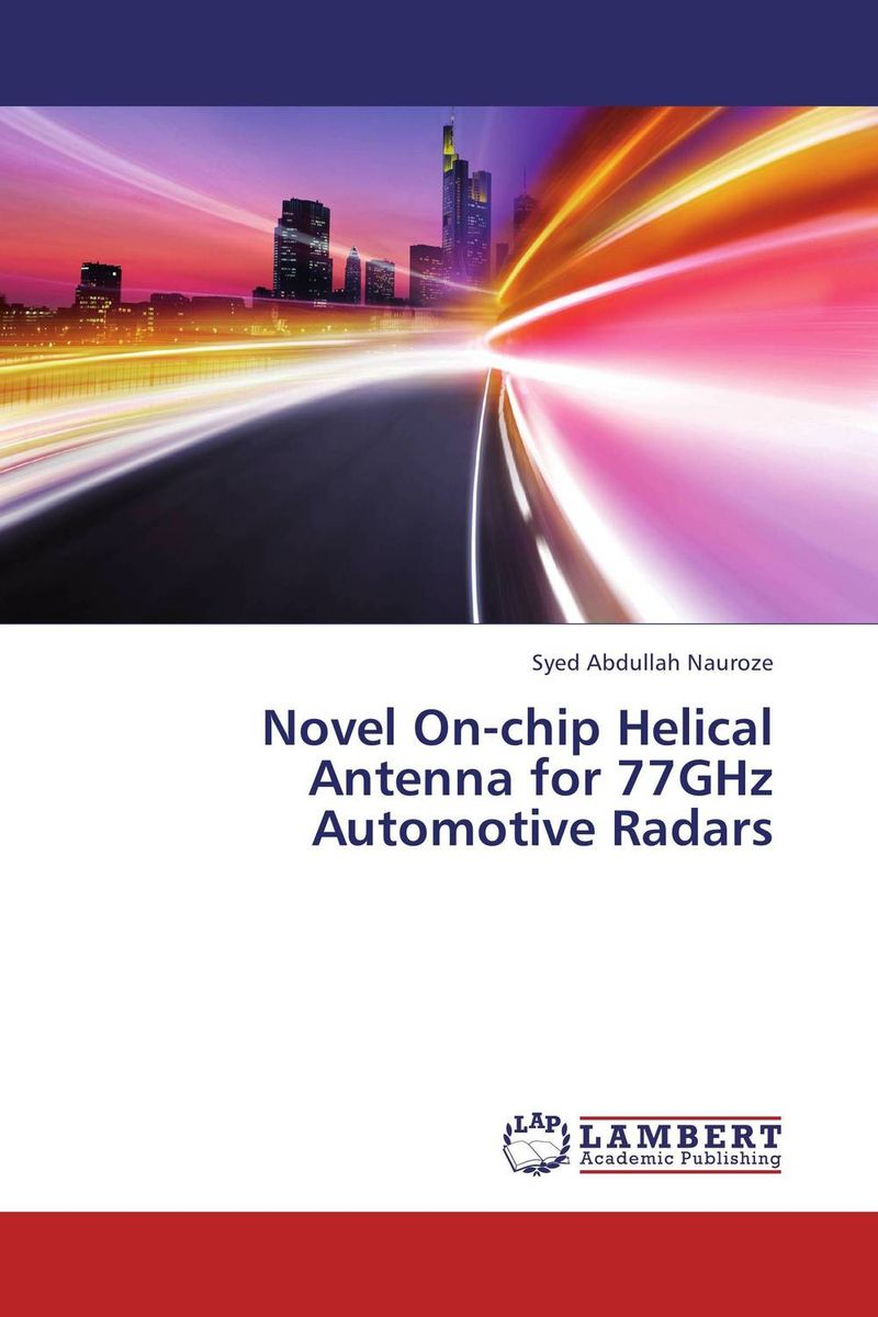 Novel On-chip Helical Antenna for 77GHz Automotive Radars the lonely polygamist – a novel