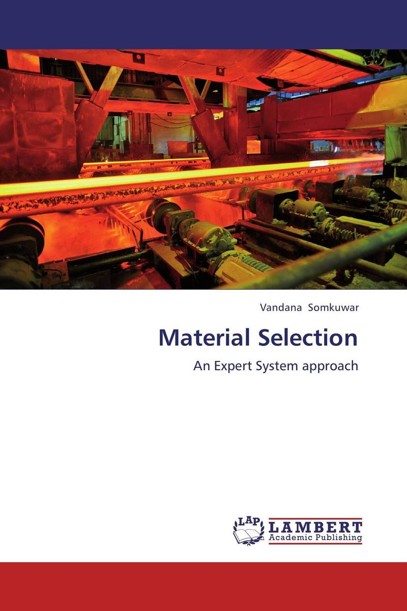 Material Selection the selection