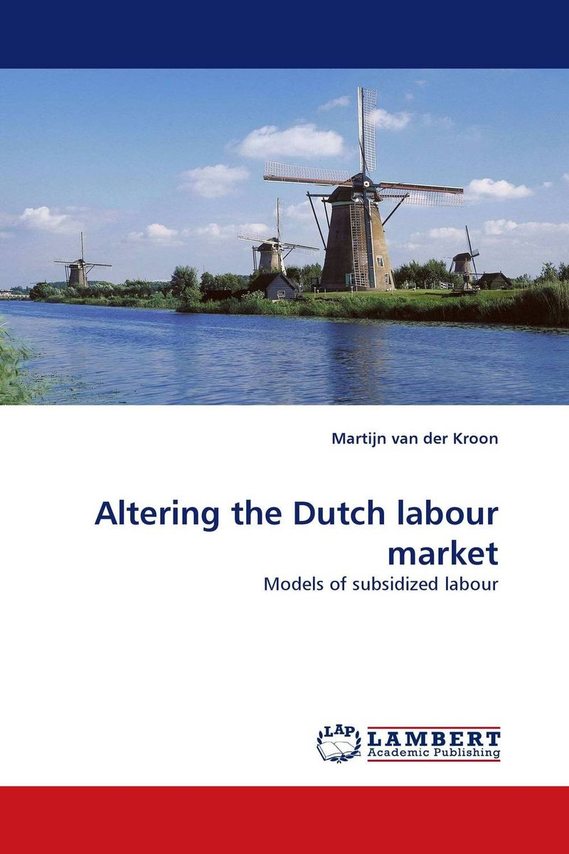 Altering the Dutch labour market anneke scheepers dublin s image among the dutch market