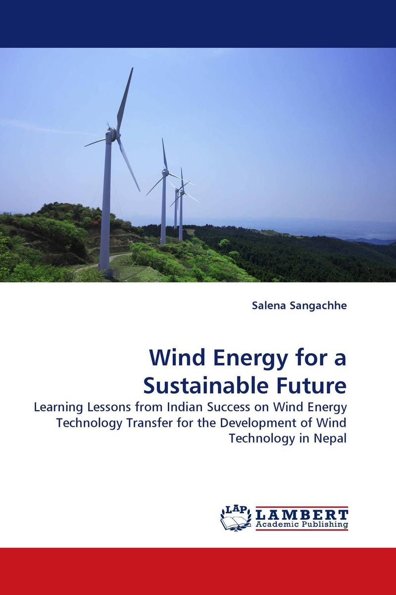 Wind Energy for a Sustainable Future alison janet koper the development of an effective wind energy regime in nova scotia