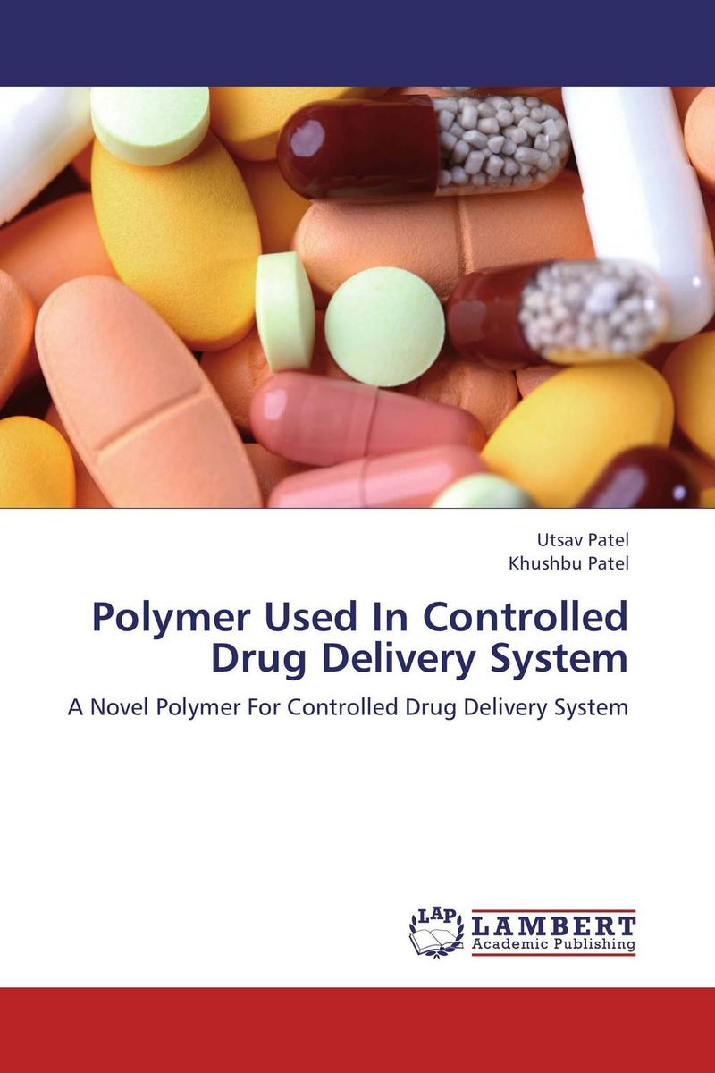 Polymer Used In Controlled Drug Delivery System