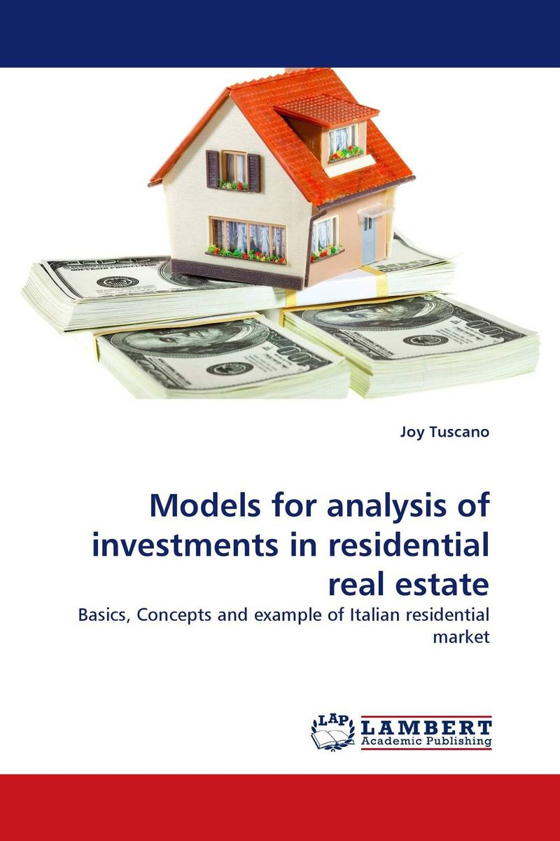 Models for analysis of investments in residential real estate obioma ebisike a real estate accounting made easy