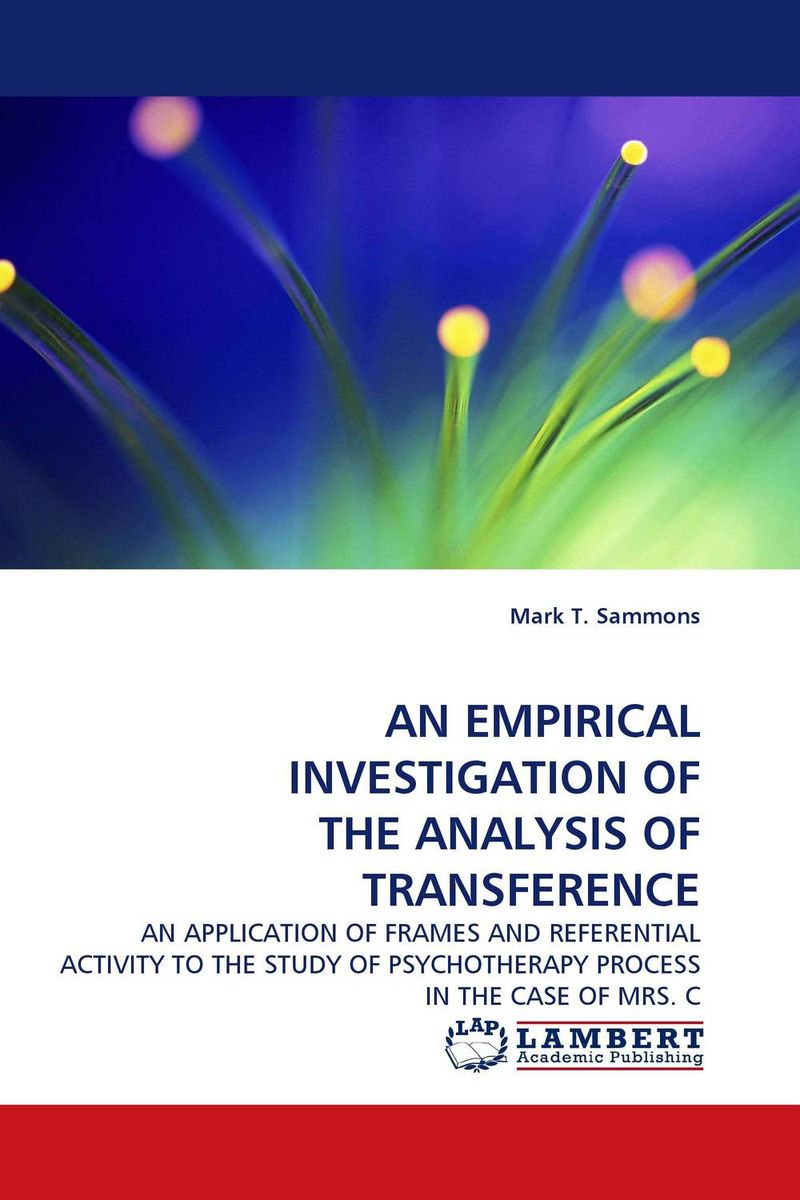 AN EMPIRICAL INVESTIGATION OF THE ANALYSIS OF TRANSFERENCE