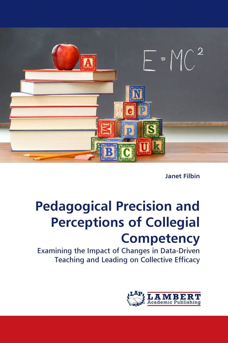 Pedagogical Precision and Perceptions of Collegial Competency the role of evaluation as a mechanism for advancing principal practice