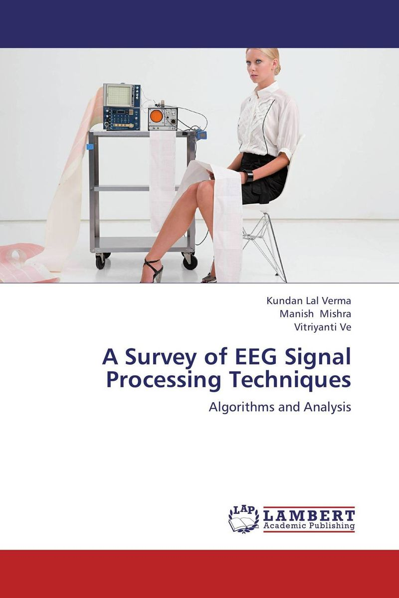 A Survey of EEG Signal Processing Techniques user preference extraction from brain signals