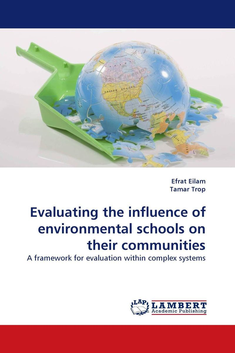 Evaluating the influence of environmental schools on their communities the role of evaluation as a mechanism for advancing principal practice