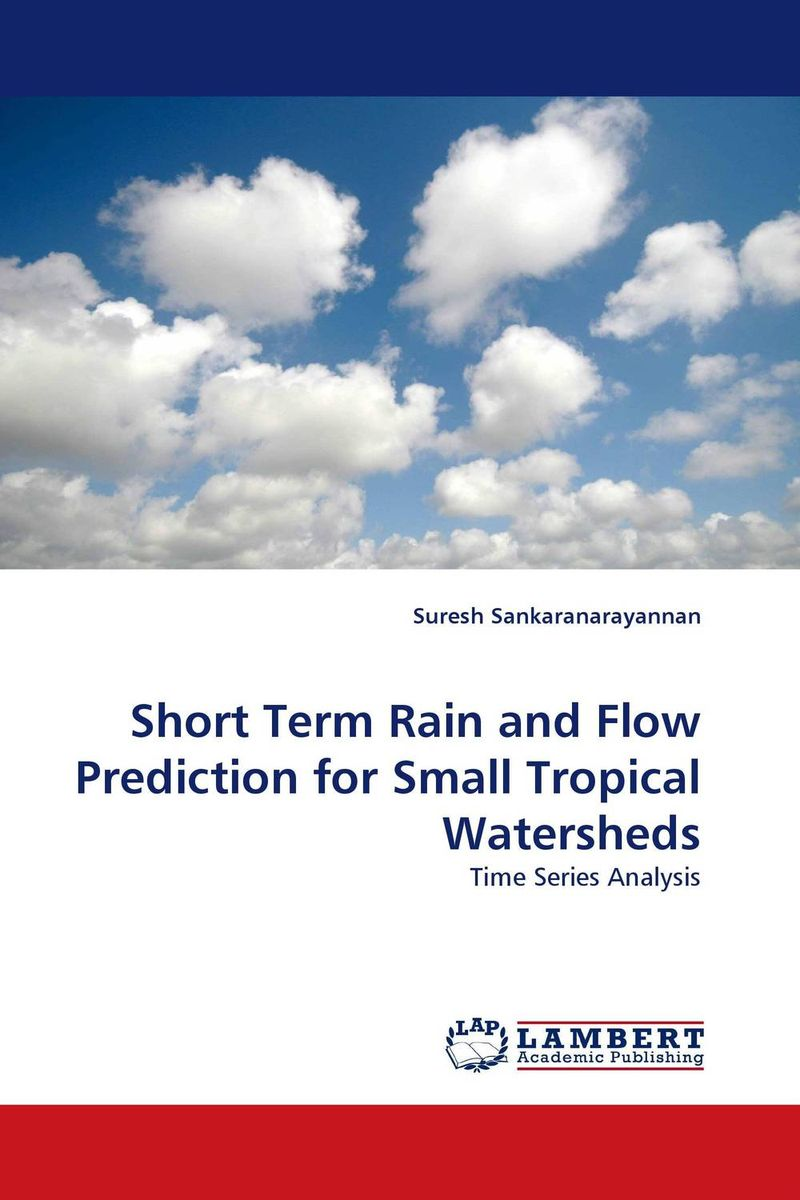 Short Term Rain and Flow Prediction for Small Tropical Watersheds prediction of flow and its resistance in compound open channels