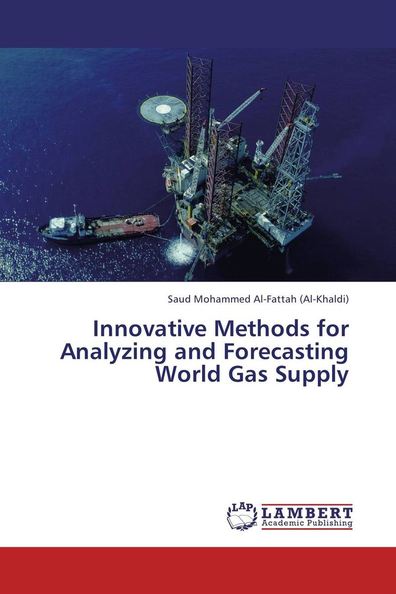Innovative Methods for Analyzing and Forecasting World Gas Supply computational methods for transportation security