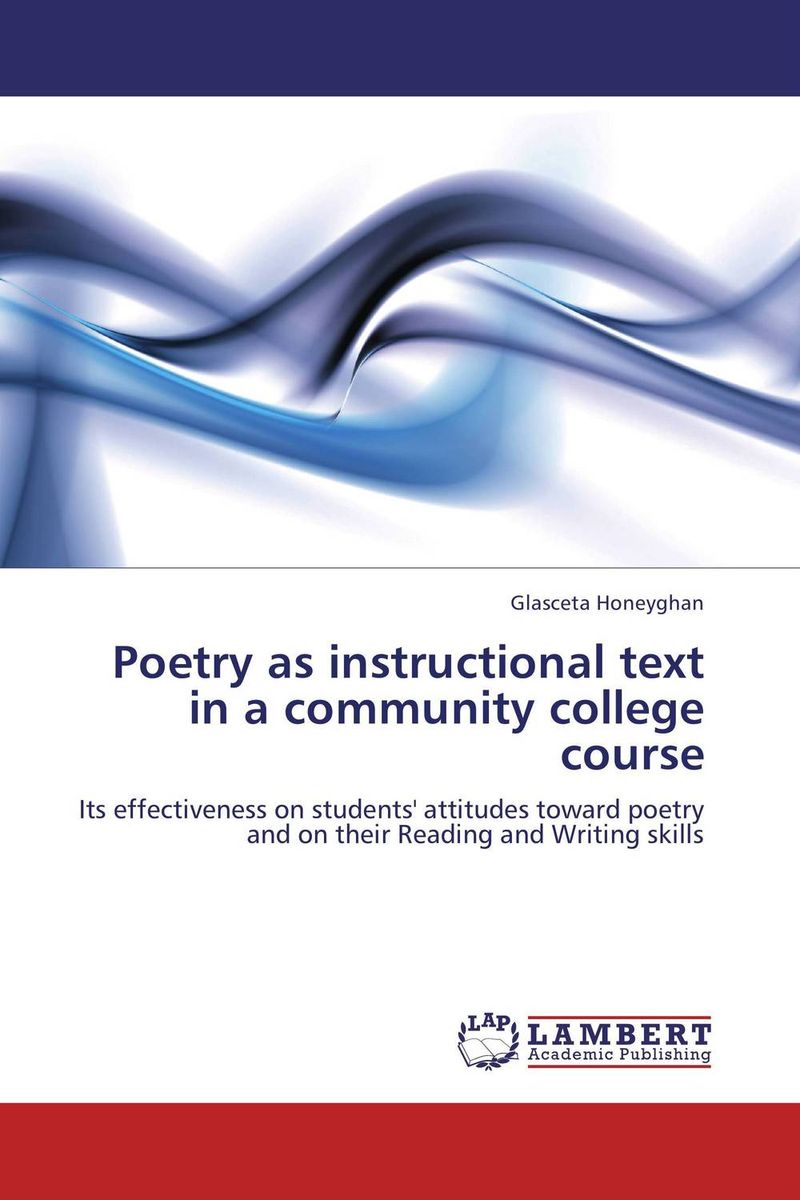 Poetry as instructional text in a community college course the use of poetry