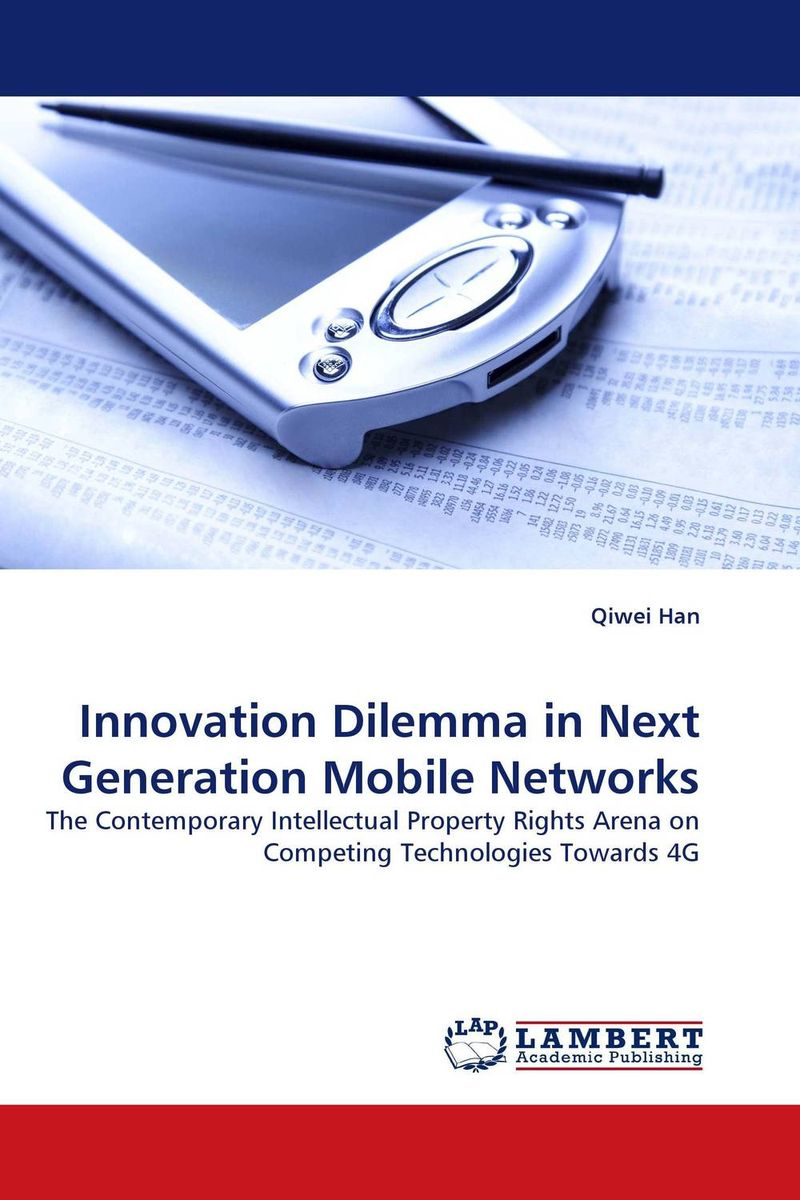 Innovation Dilemma in Next Generation Mobile Networks the dilemma of phc and ema in acute conflict situation