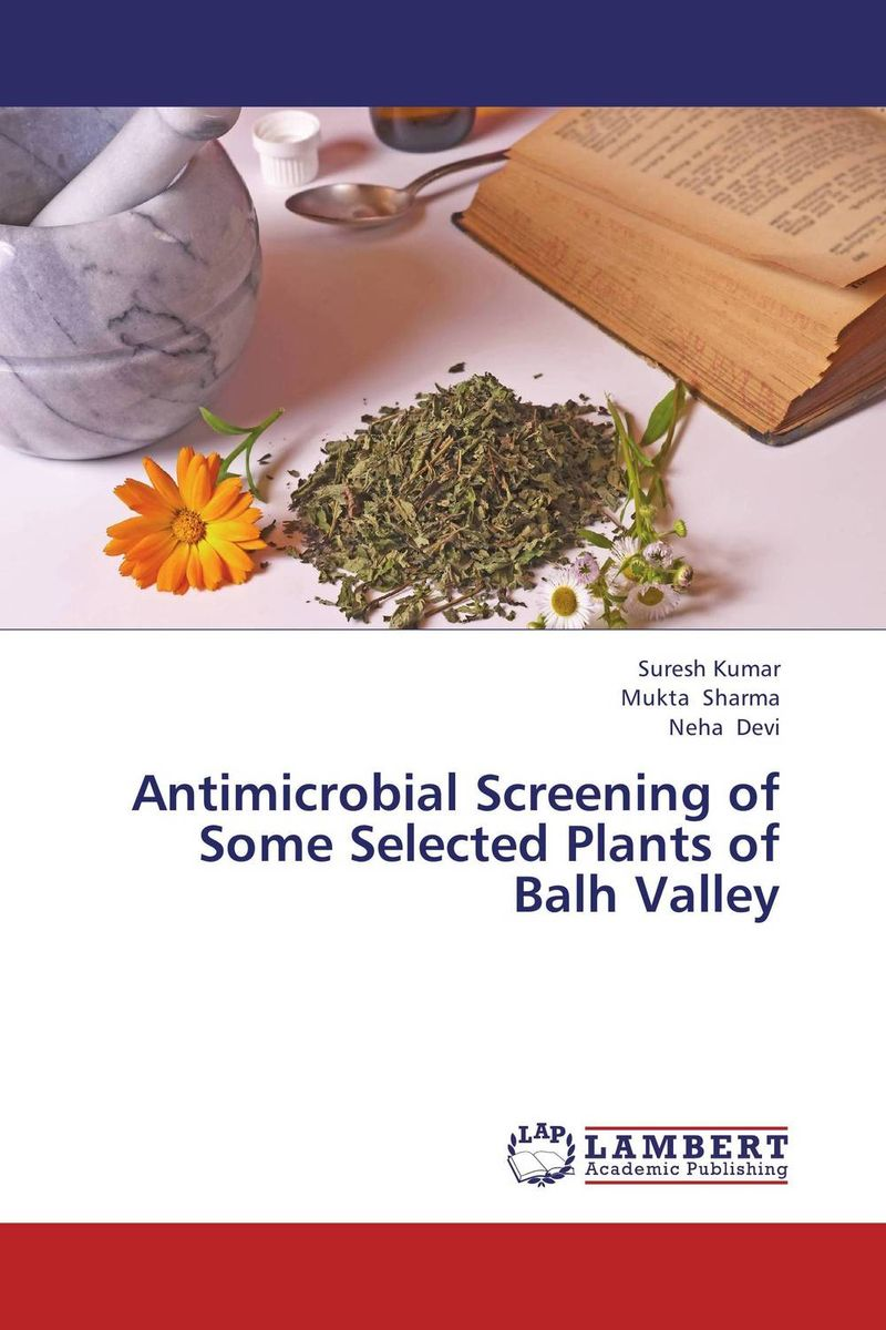 Antimicrobial Screening of Some Selected Plants of Balh Valley jeffrey k aronson meyler s side effects of antimicrobial drugs