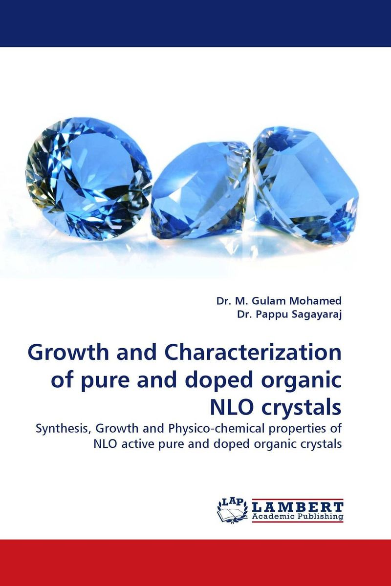 Growth and Characterization of pure and doped organic NLO crystals купить
