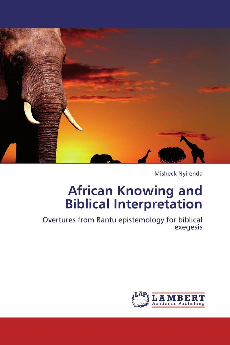African Knowing and Biblical Interpretation scientific and mythological ways of knowing in anthropology