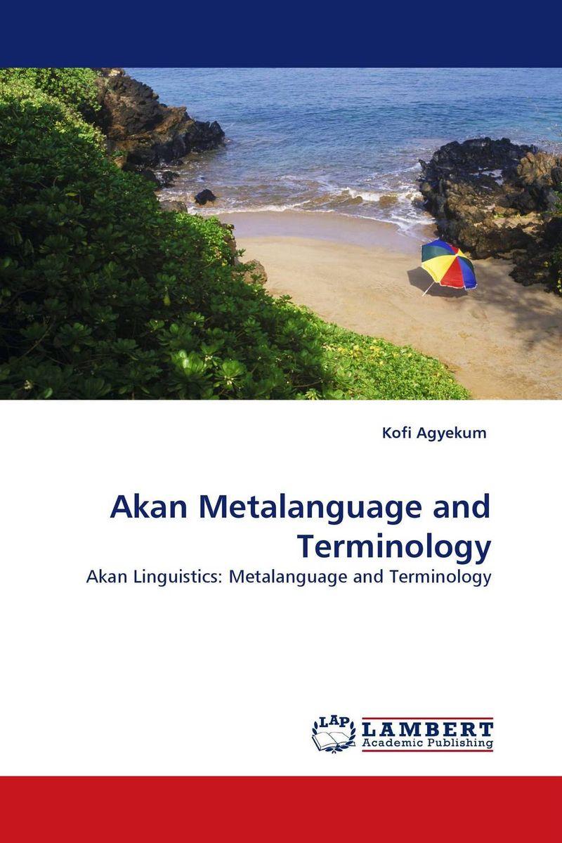 Akan Metalanguage and Terminology english language at secondary education in bangladesh