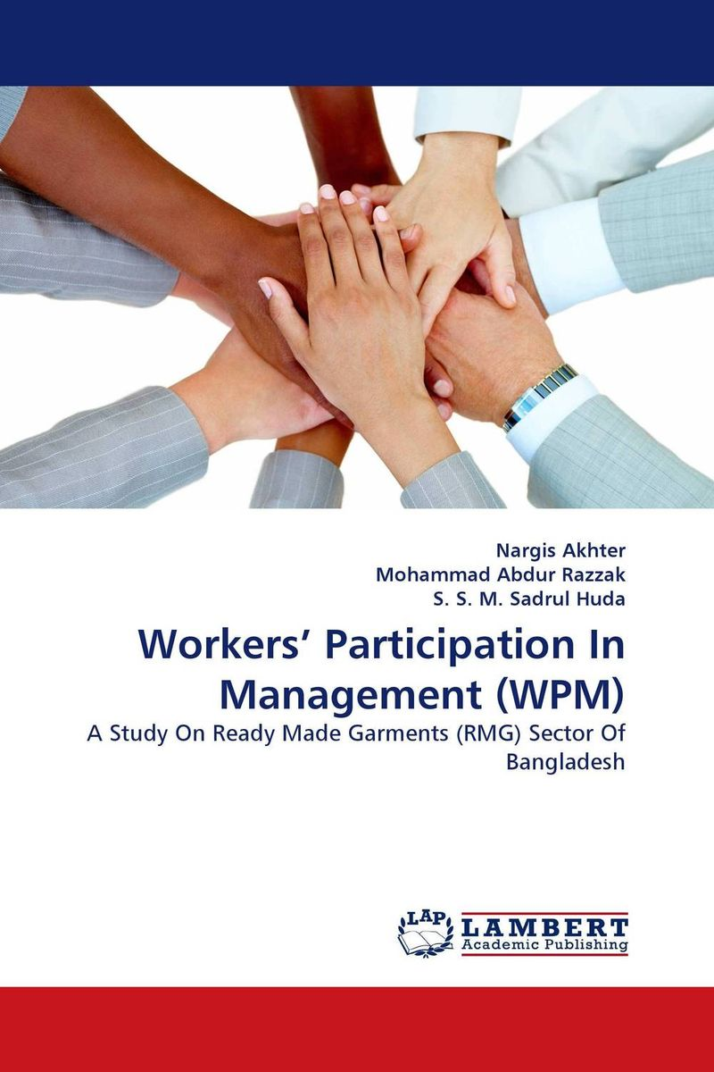 Workers'' Participation In Management (WPM) осциллограф bao workers in taiwan 6hp 9258