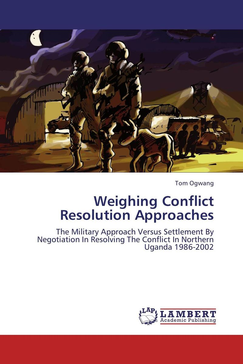 Weighing Conflict Resolution Approaches the role of the military in the political conflict in lesotho