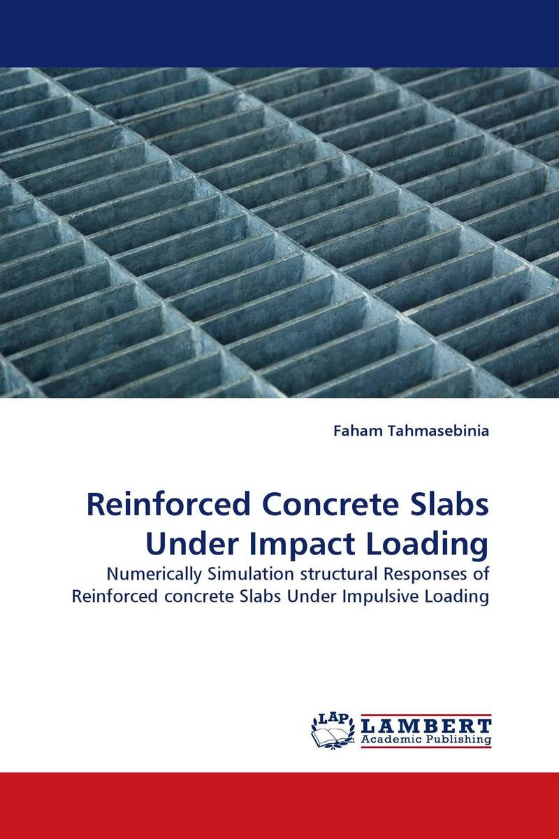 Reinforced Concrete Slabs Under Impact Loading innovative design philosophy for reinforced concrete structures