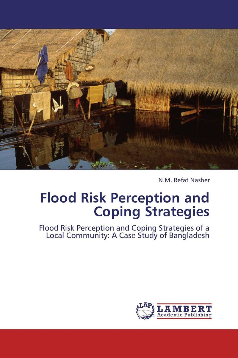 Flood Risk Perception and Coping Strategies the flood of 64