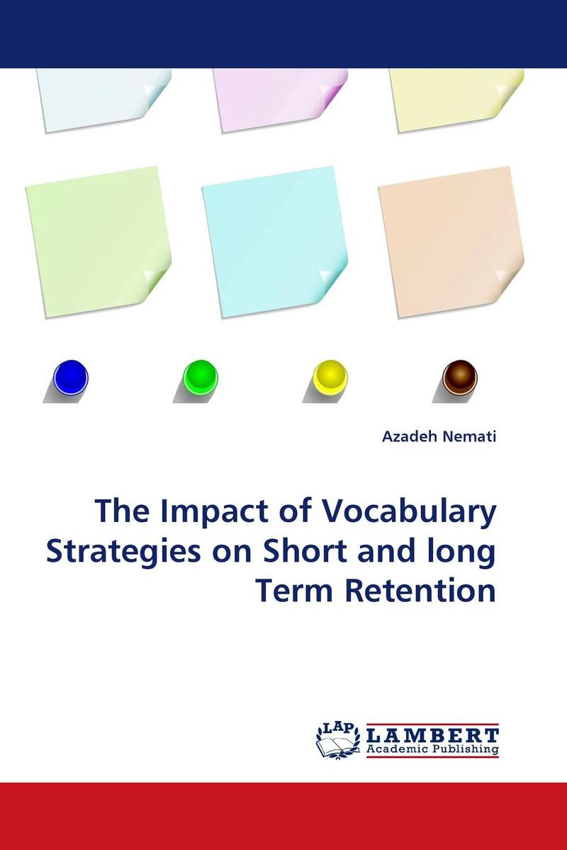 The Impact of Vocabulary Strategies on Short and long Term Retention psychiatric consultation in long term care