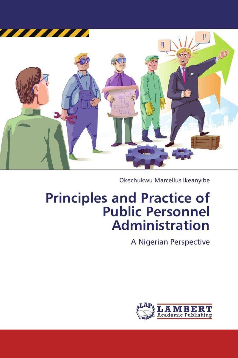 Principles and Practice of Public Personnel Administration the substance of public administration in nigeria