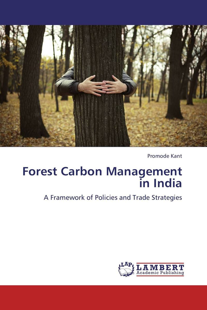 FOREST CARBON MANAGEMENT IN INDIA managing the store