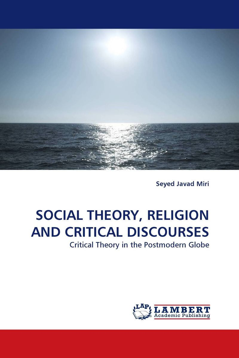 SOCIAL THEORY, RELIGION AND CRITICAL DISCOURSES