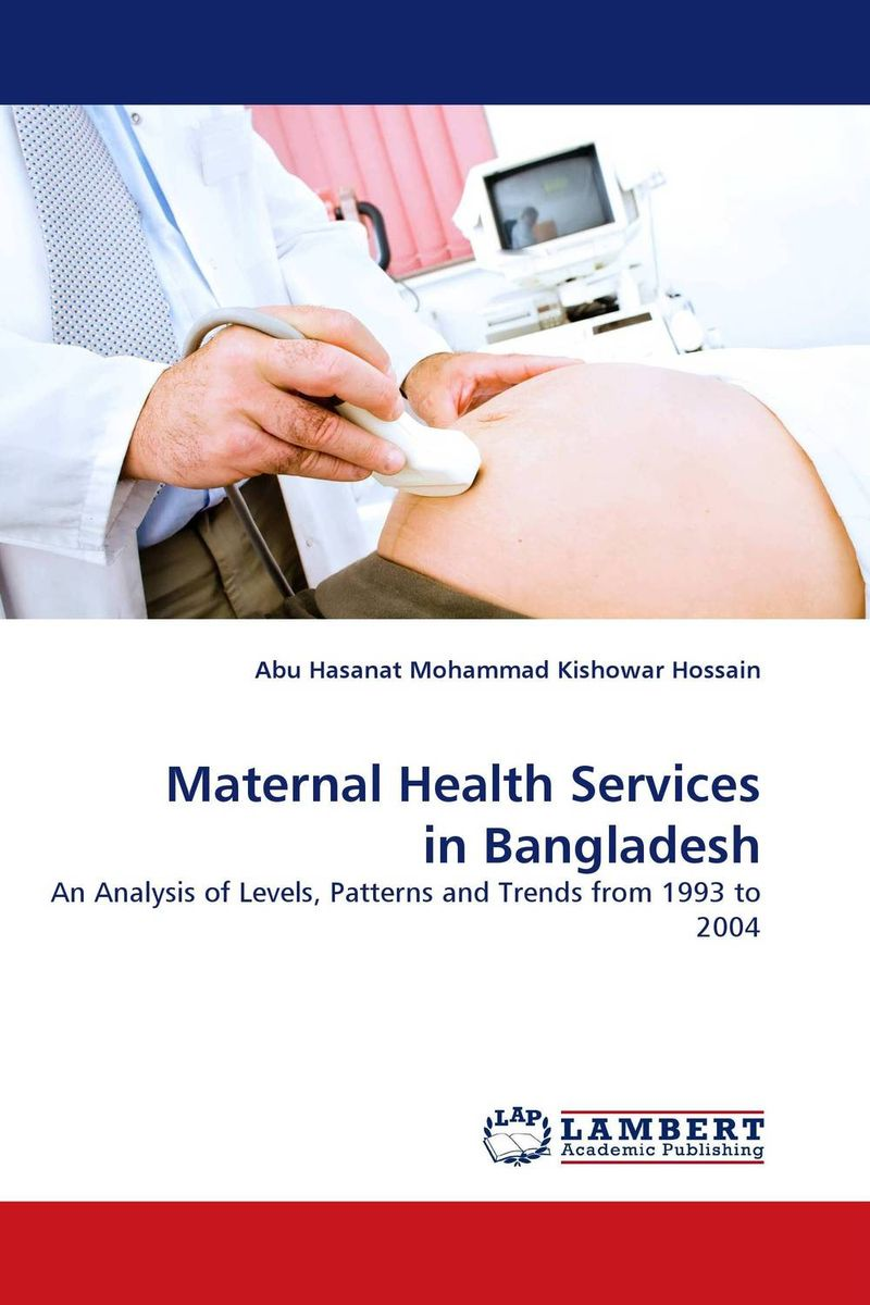 Maternal Health Services in Bangladesh