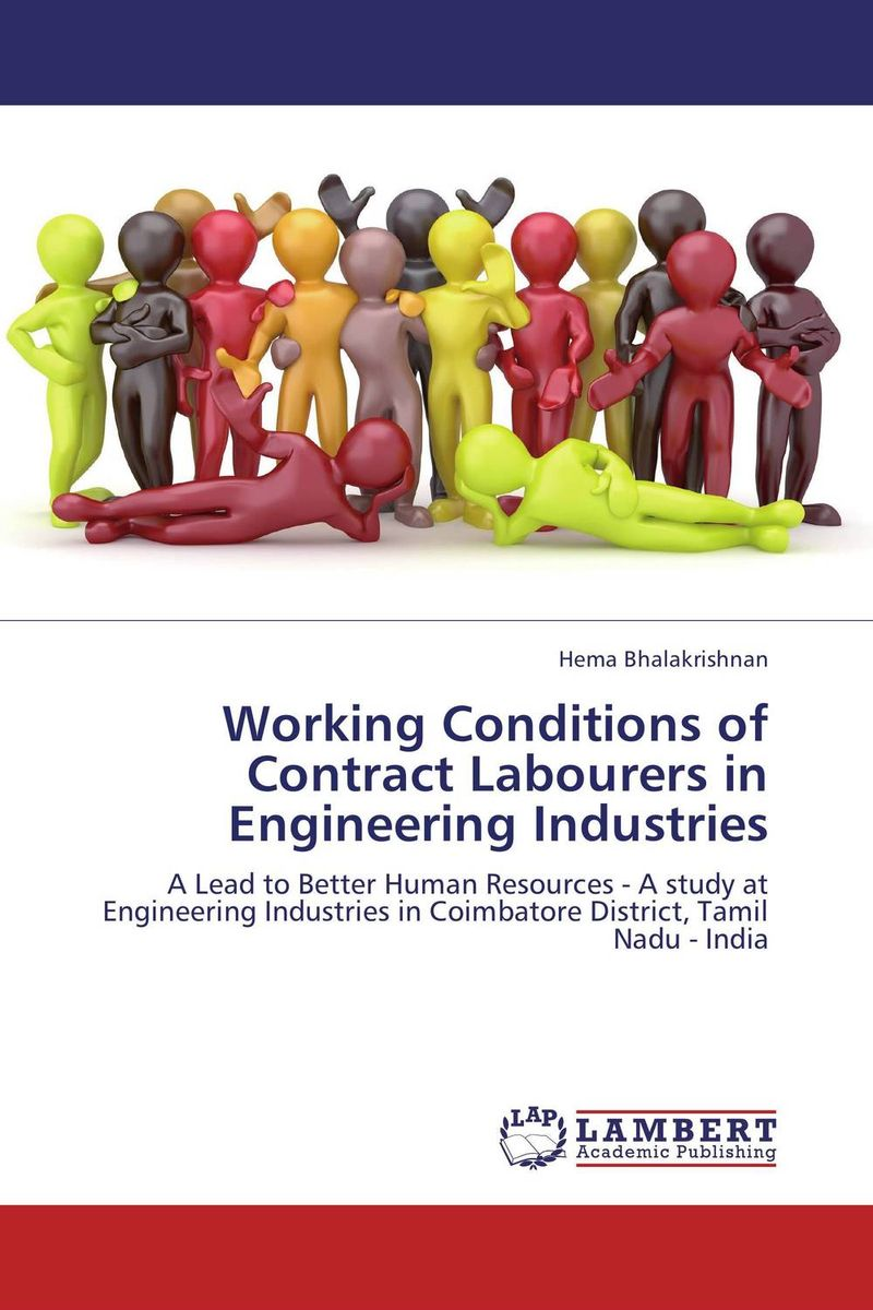 Working Conditions of Contract Labourers in Engineering Industries