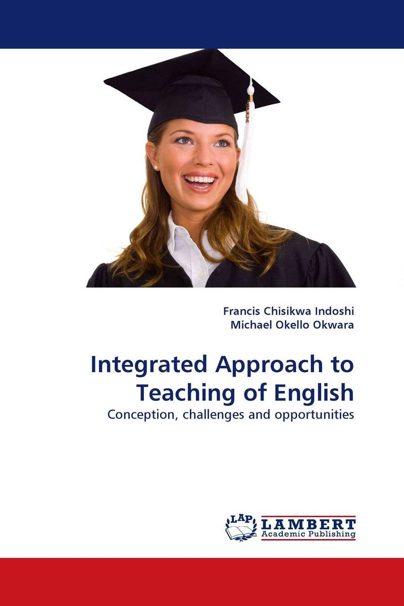 Integrated Approach to Teaching of English the use of drama techniques in teaching of english language