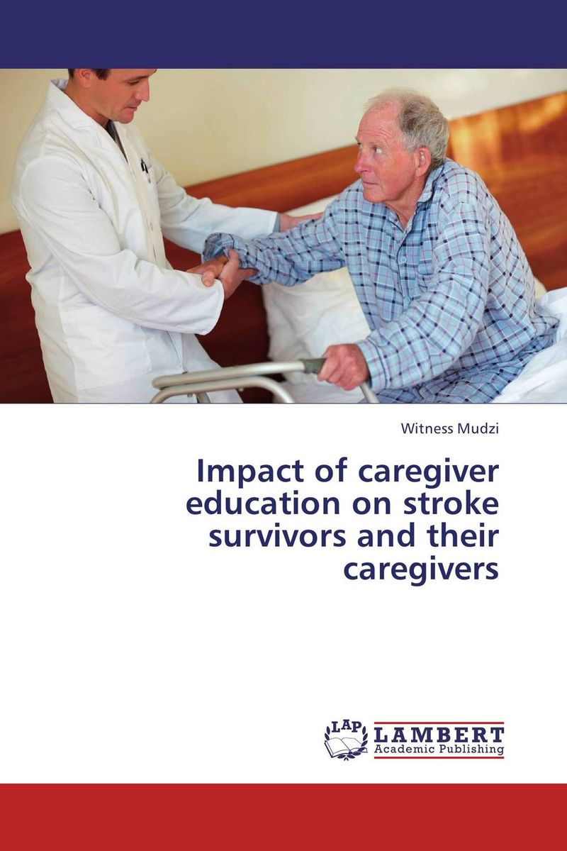 Impact of caregiver education on stroke survivors and their caregivers effect of selected training protocols on chronic stroke patients