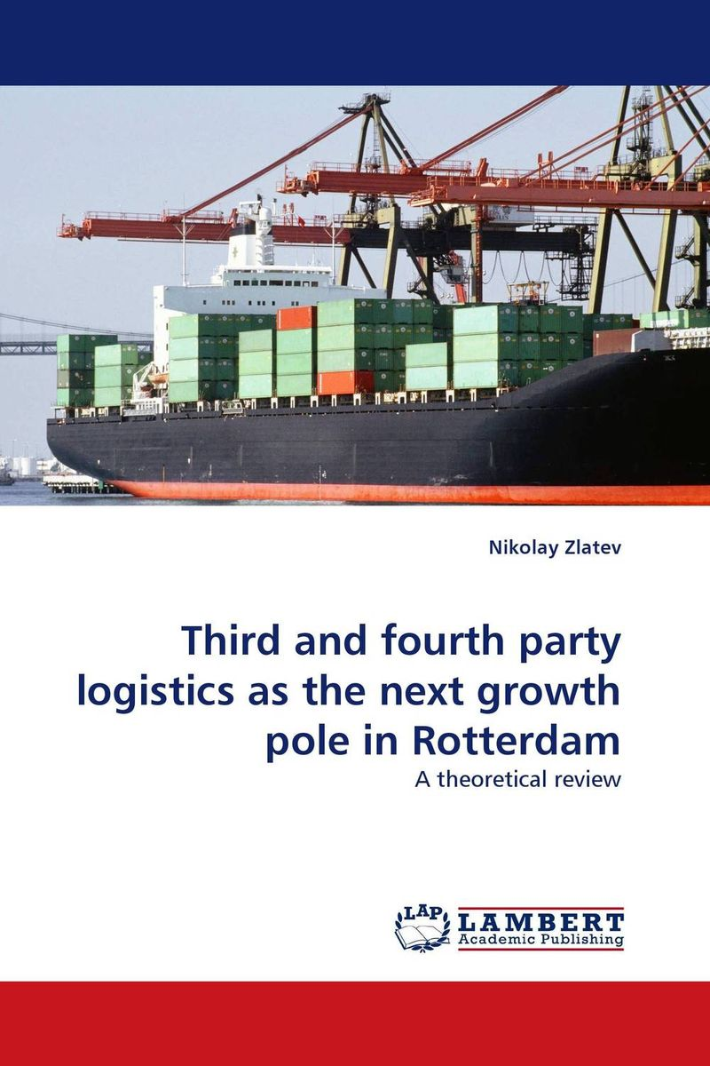 Third and fourth party logistics as the next growth pole in Rotterdam