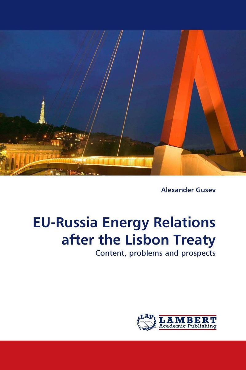 EU-Russia Energy Relations after the Lisbon Treaty voluntary associations in tsarist russia – science patriotism and civil society
