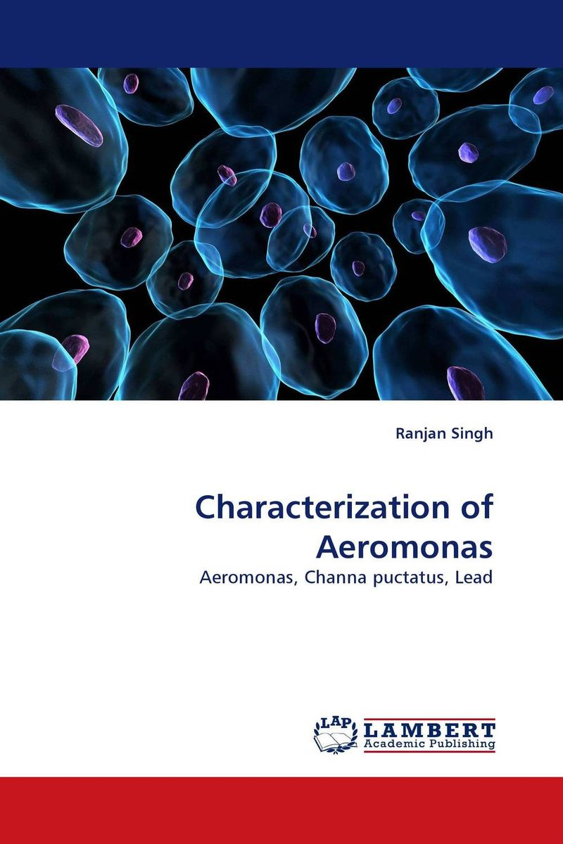 Characterization of Aeromonas knowing in our bones