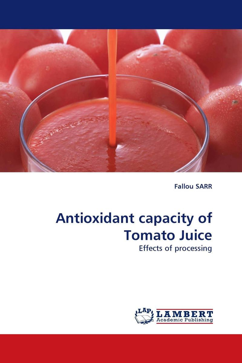 Antioxidant capacity of Tomato Juice fried green tomatoes at the whistle stop cafe