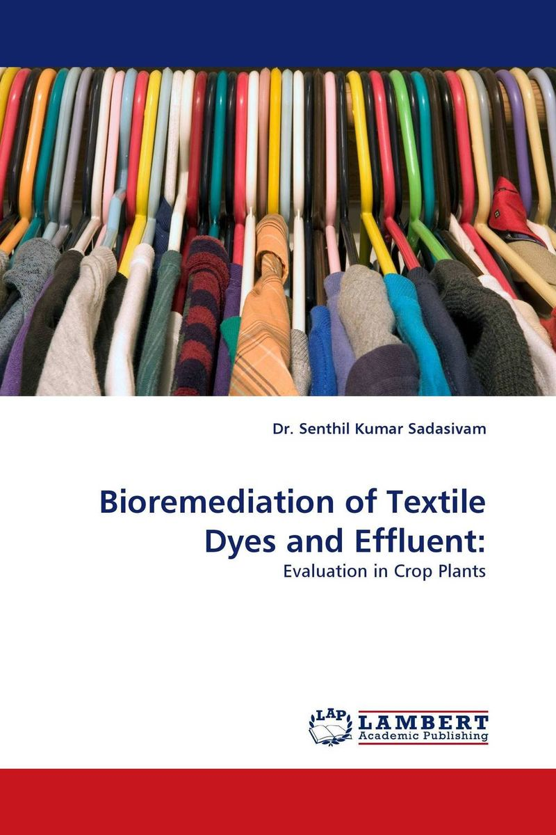 Bioremediation of Textile Dyes and Effluent: forestry trees under irrigation with sewage effluent