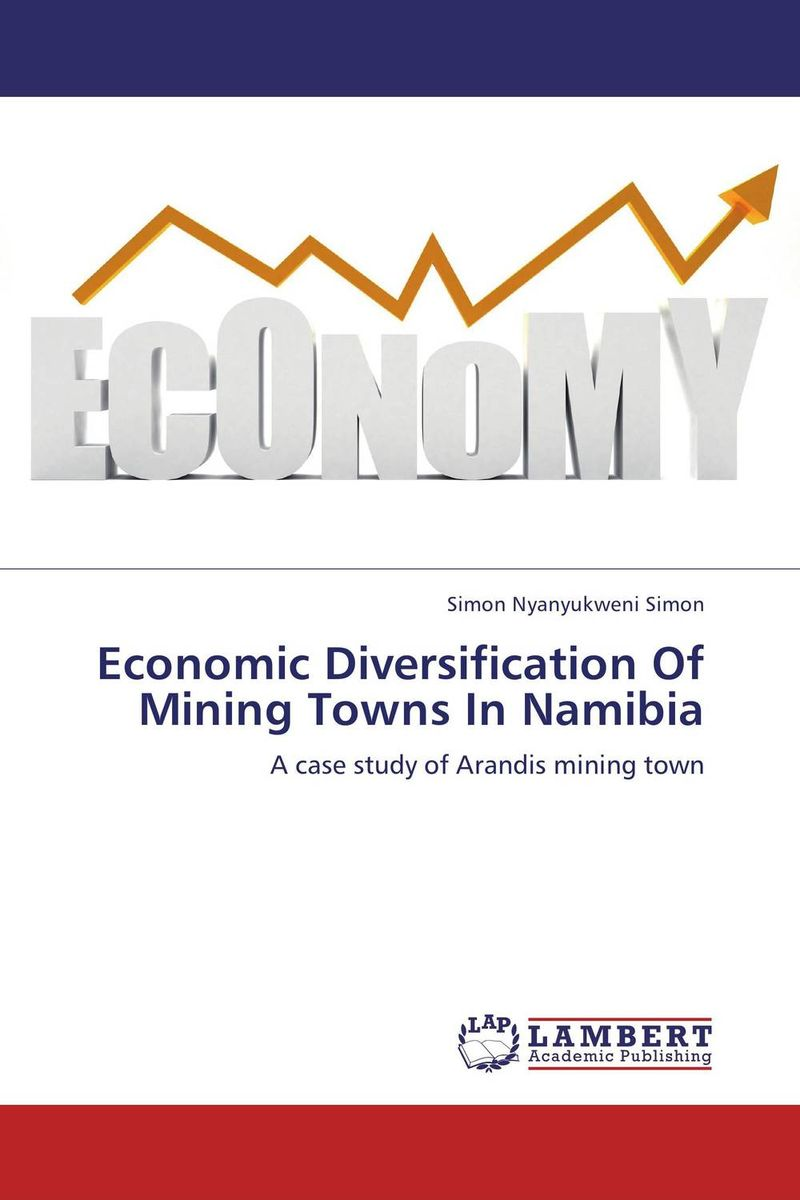 Economic Diversification Of Mining Towns In Namibia economic methodology