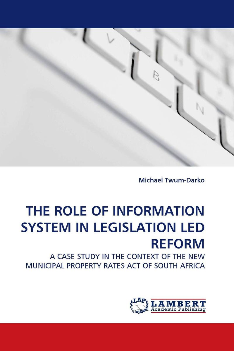 THE ROLE OF INFORMATION SYSTEM IN LEGISLATION LED REFORM the role of legislation in encouraging impact investing