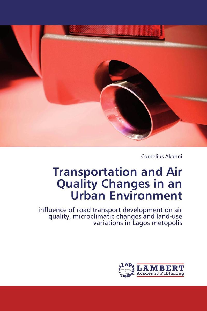 Transportation and Air Quality Changes in an Urban Environment impacts of urban traffic management on air quality