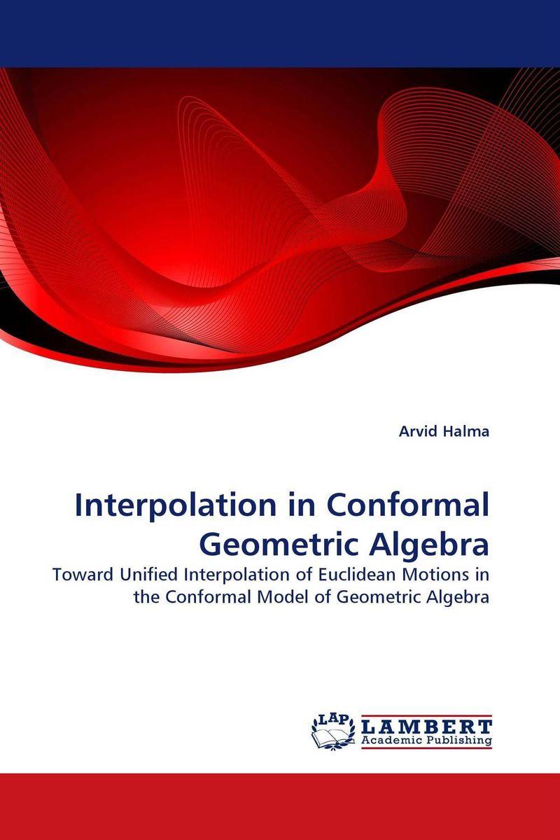 Interpolation in Conformal Geometric Algebra m n semirings and a generalized fault tolerance algebra of systems
