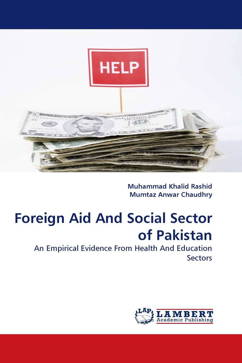 Foreign Aid And Social Sector of Pakistan foreign aid and social sector of pakistan