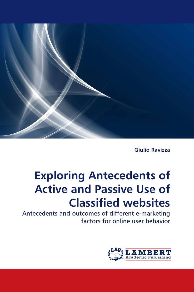 Exploring Antecedents of Active and Passive Use of Classified websites exploring the missing links