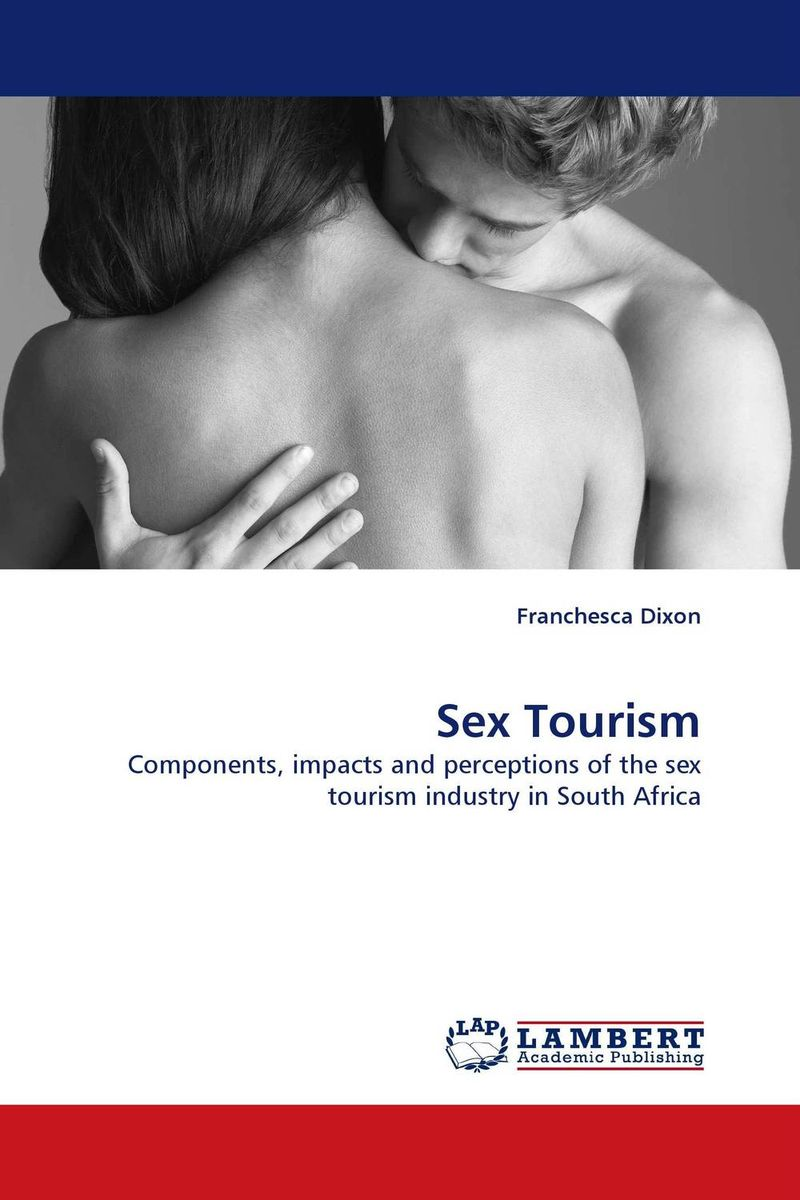 Sex Tourism jill anne o sullivan validating academic training versus industry training using erp